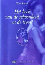Boek cover Boek Van Schoonheid En De Troost van W. Kayzer (Paperback)