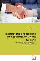Interkulturelle Kompetenz Im Geschaftskontakt Mit Russland