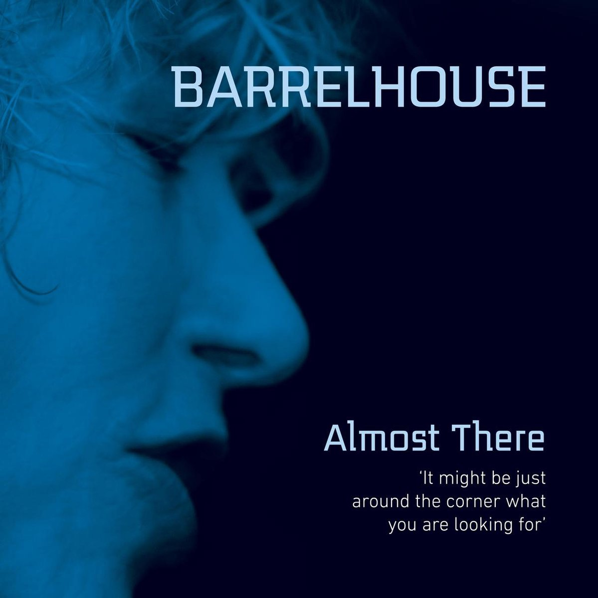 Almost There - Barrelhouse