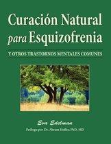 Curacion Natural Para Esquizofrenia