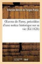 Oeuvres de Parny, precedees d'une notice historique sur sa vie