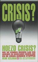 Crisis? Hoezo crisis?