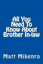 All You Need to Know about Brother In-Law
