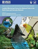 Landbird Monitoring Protocol for National Parks in the North Coast and Cascades Network