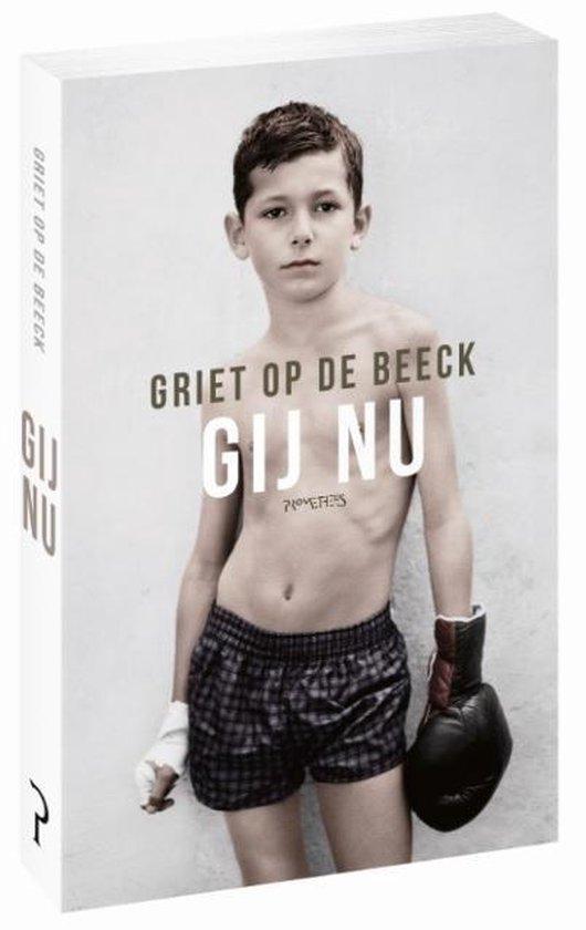 Gij nu - Griet Op de Beeck | Fthsonline.com