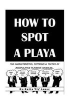 How to Spot a Playa