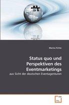 Status Quo Und Perspektiven Des Eventmarketings