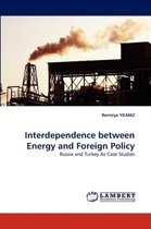 Interdependence Between Energy and Foreign Policy
