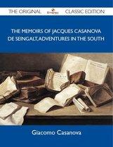 The Memoirs Of Jacques Casanova De Seingalt, Adventures In The South - The Original Classic Edition
