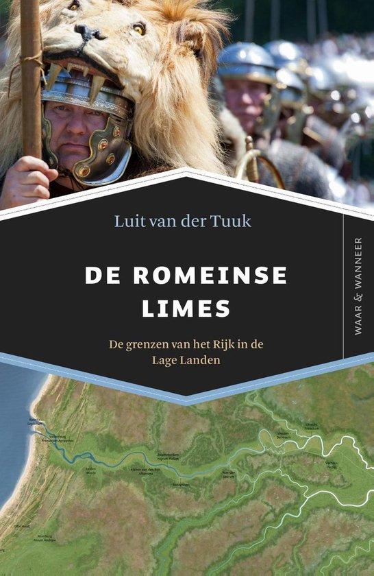 Boek cover Waar & Wanneer  -   De Romeinse limes van Luit van der Tuuk (Paperback)