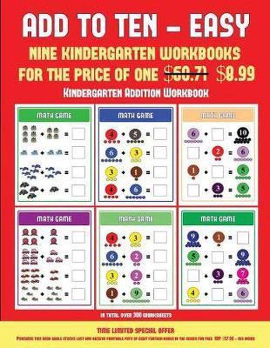 Kindergarten Addition Workbook (Add to Ten - Easy)