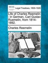 Life of Charles Reemelin