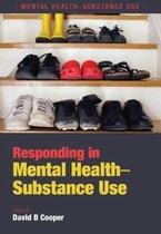 Responding in Mental Health-Substance Use