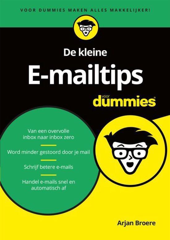 De kleine e-mailtips voor dummies - Arjan Broere |