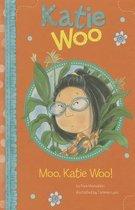 Moo, Katie Woo!