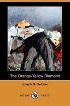 The Orange-Yellow Diamond (Dodo Press)