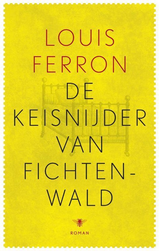 De keisnijder van Fichtenwald - Louis Ferron |