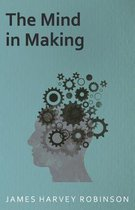The Mind In Making