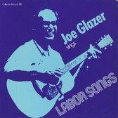 Joe Glazer Sings Labor Songs
