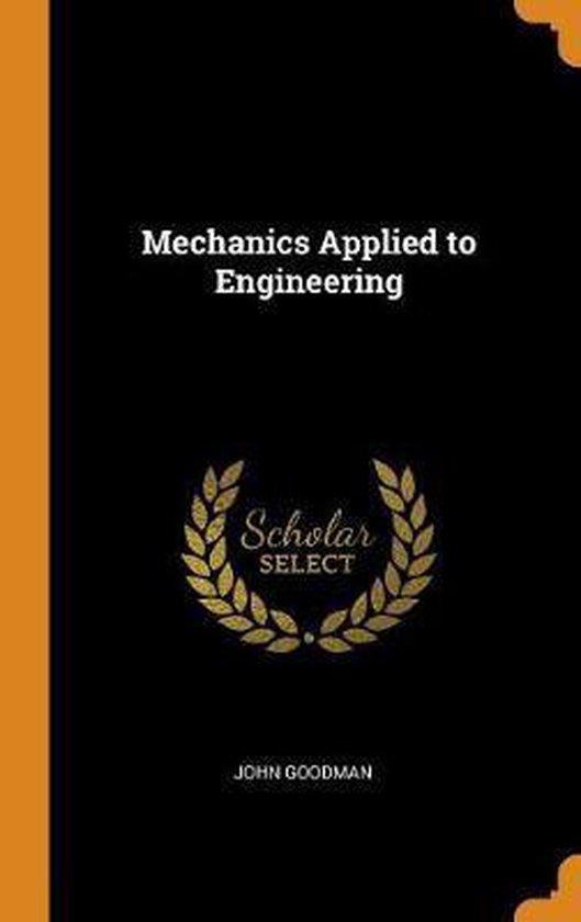 Mechanics Applied to Engineering
