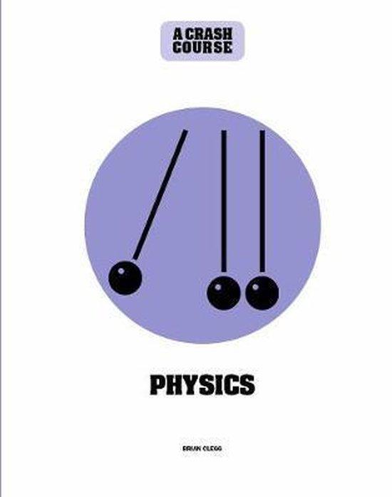 Physics: A Crash Course