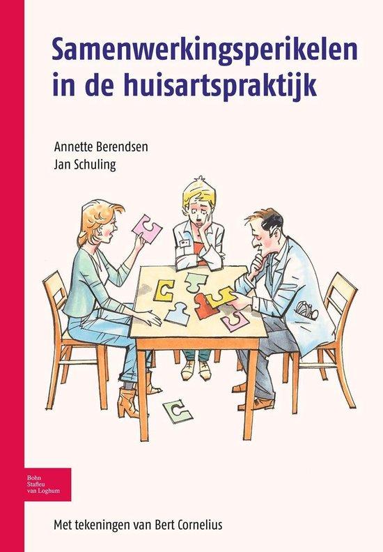 Samenwerkingsperikelen in de huisartspraktijk - Annette Berendsen |