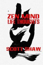 Zen Mind Life Thoughts