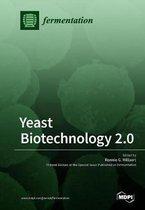 Yeast Biotechnology 2.0