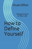 How to Define Yourself