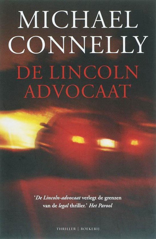 De Lincoln-Advocaat - Michael Connelly |