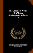 The Complete Works of William Shakespeare, Volume 5
