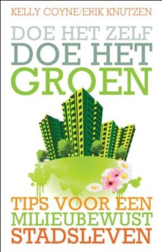 Doe Het Zelf, Doe Het Groen