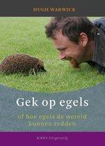 Boek cover Gek op egels van Hugh Warwick