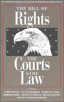 The Bill of Rights, the Courts and the Law