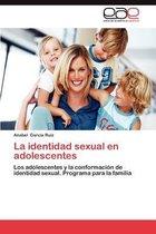 La Identidad Sexual En Adolescentes