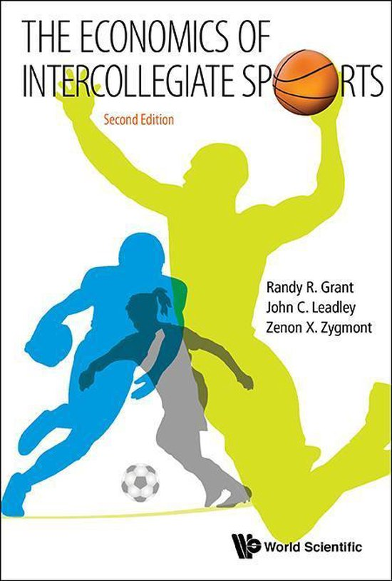 Boek cover Economics Of Intercollegiate Sports, The (Second Edition) van Randy R Grant (Onbekend)