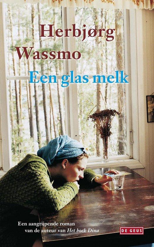 Een glas melk - Herbjørg Wassmo  
