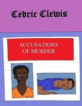 Accusations of Murder