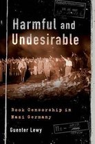 Harmful and Undesirable