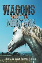 Wagons West to Montana