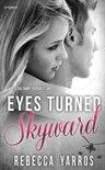 Eyes Turned Skyward