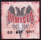 Do Not Spit/Passive Backseat Demon