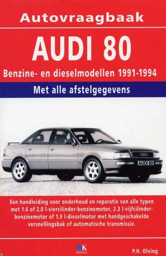 Cover van het boek 'Autovraagbaak Audi 80' van P.H. Olving