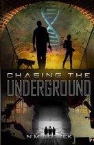 Chasing the Underground