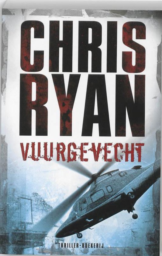 Vuurgevecht - Chris Ryan |