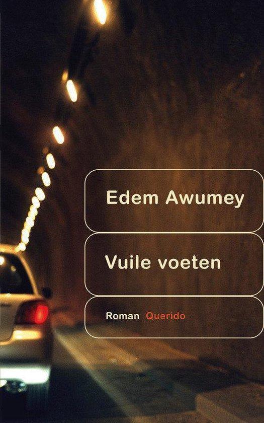 Vuile Voeten - Edem Awumey |