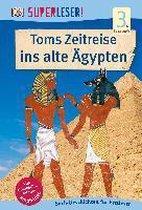SUPERLESER! Toms Zeitreise ins alte Ägypten