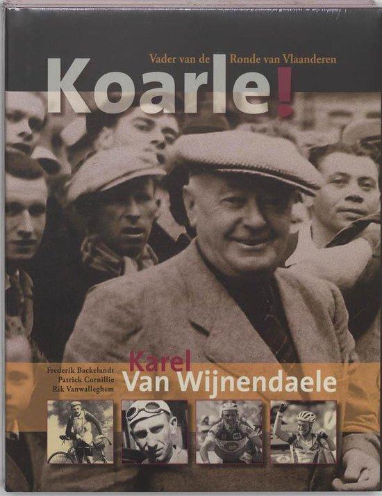 Boek cover Koarle! van Frederik Backelandt (Hardcover)