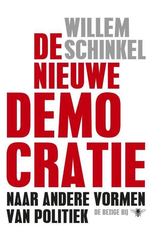 De nieuwe democratie - Willem Schinkel | Fthsonline.com