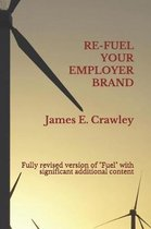 Refuel Your Employer Brand